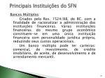 principais institui es do sfn5