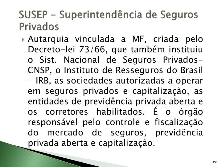 SUSEP - Superintendência de Seguros Privados