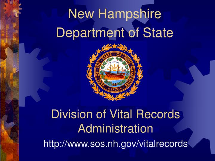 Division of vital records administration http www sos nh gov vitalrecords