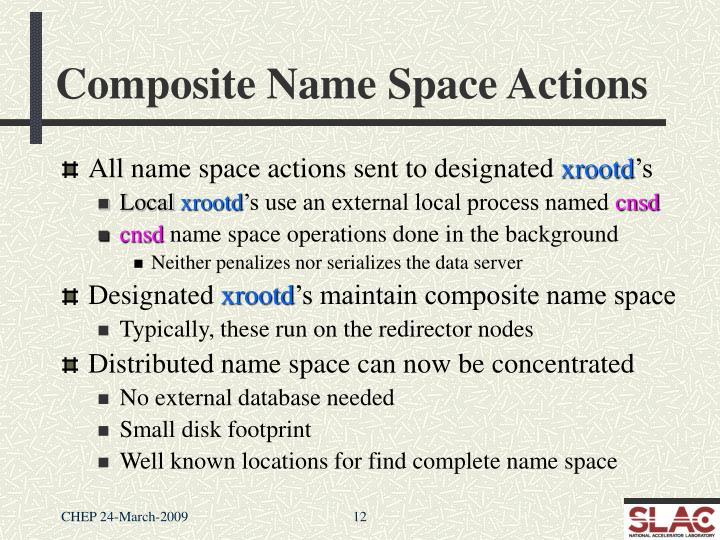 Composite Name Space Actions