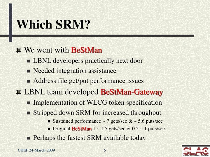 Which SRM?