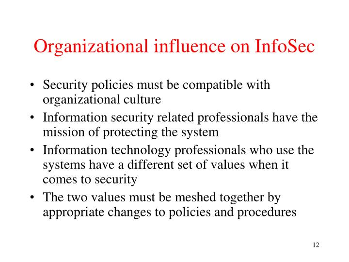Organizational influence on InfoSec