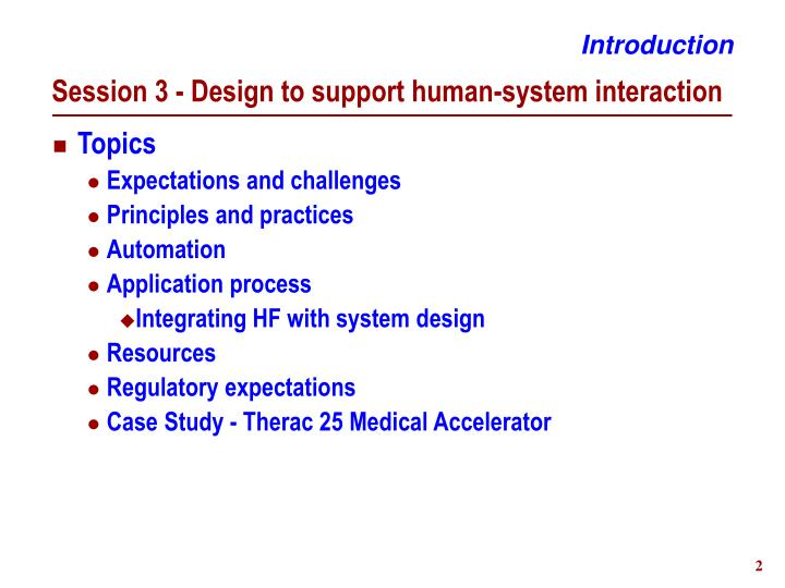 Session 3 design to support human system interaction