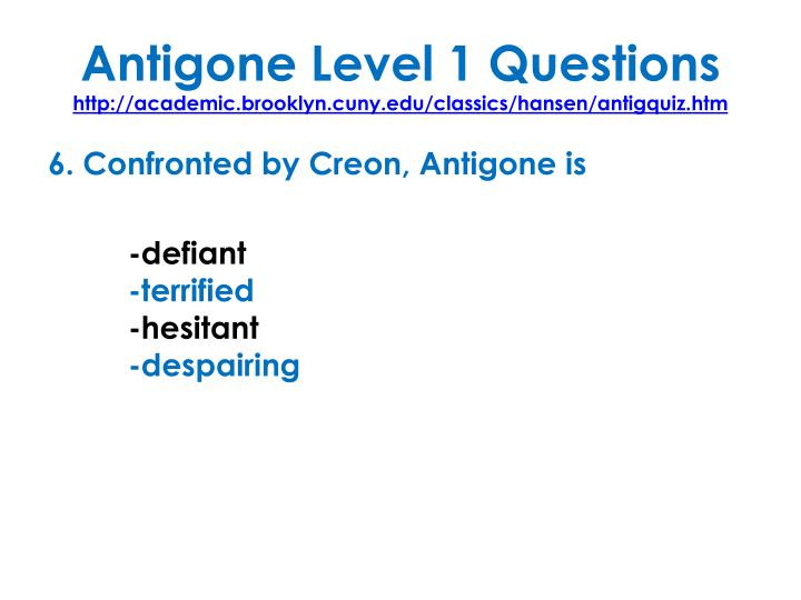 Antigone Level 1 Questions