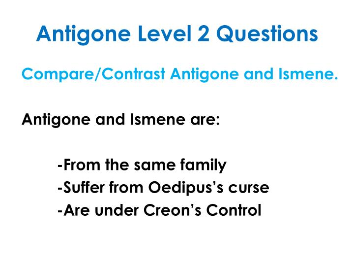 Antigone Level 2 Questions