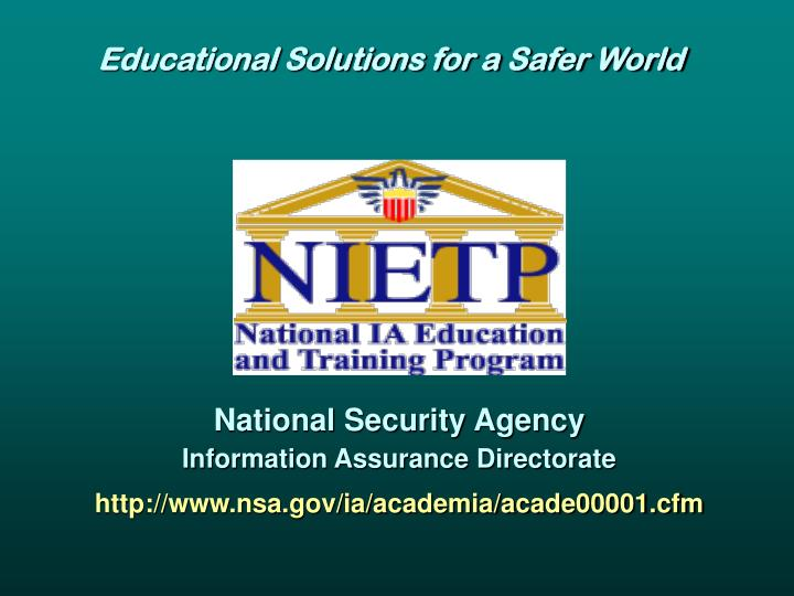 Educational Solutions for a Safer World