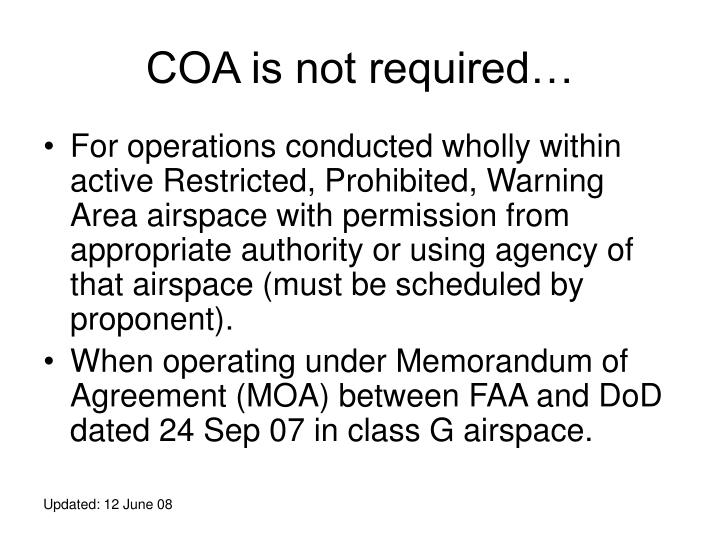 COA is not required…