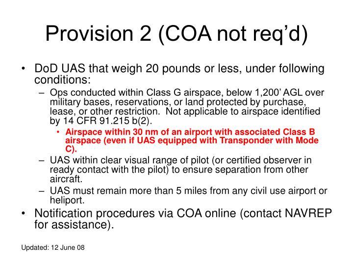 Provision 2 (COA not req'd)