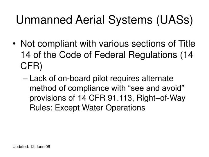 Unmanned Aerial Systems (UASs)