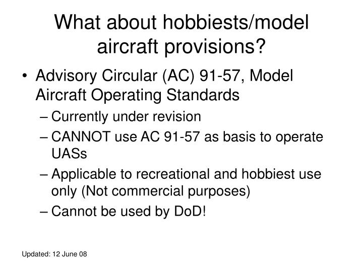 What about hobbiests/model aircraft provisions?