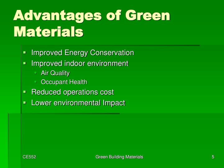 Advantages of Green Materials