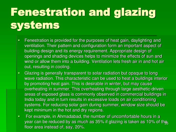 Fenestration and glazing systems