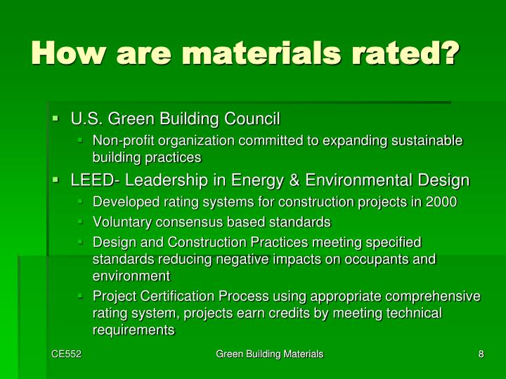 How are materials rated?