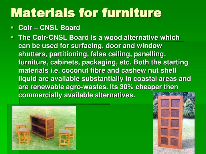 Materials for furniture