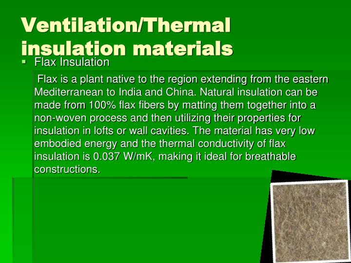 Ventilation/Thermal insulation materials