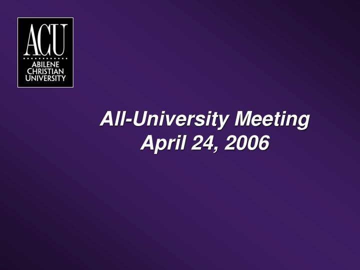 All university meeting april 24 2006