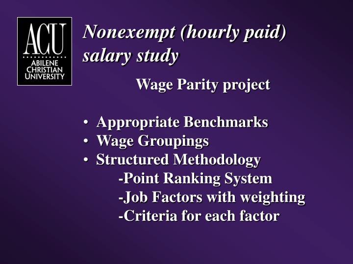 Nonexempt (hourly paid) salary study