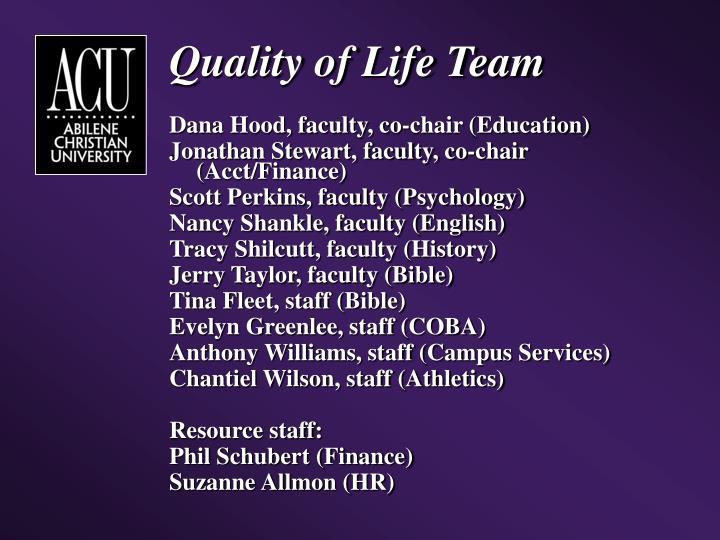 Quality of Life Team