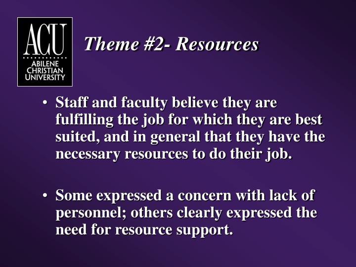 Theme #2- Resources