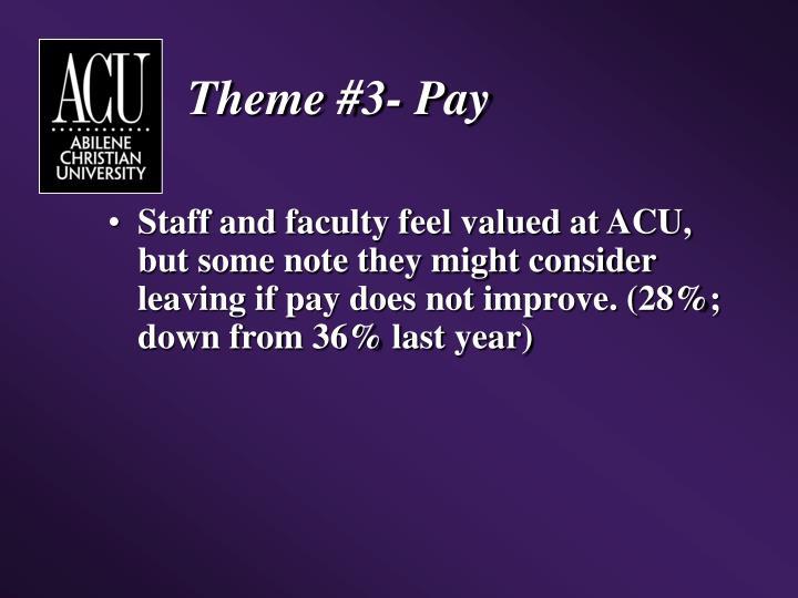 Theme #3- Pay
