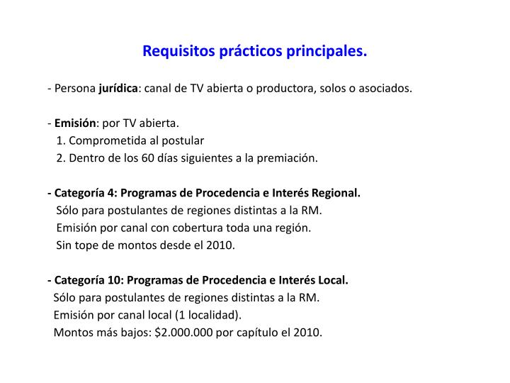 Requisitos prácticos principales.