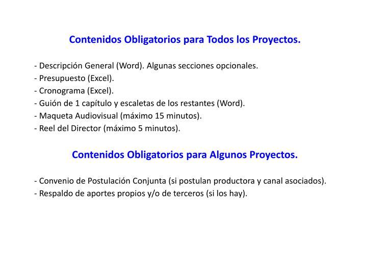 Contenidos Obligatorios para Todos los Proyectos.