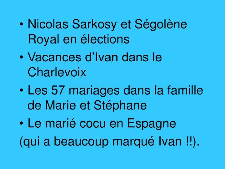 Nicolas Sarkosy et Ségolène Royal en élections