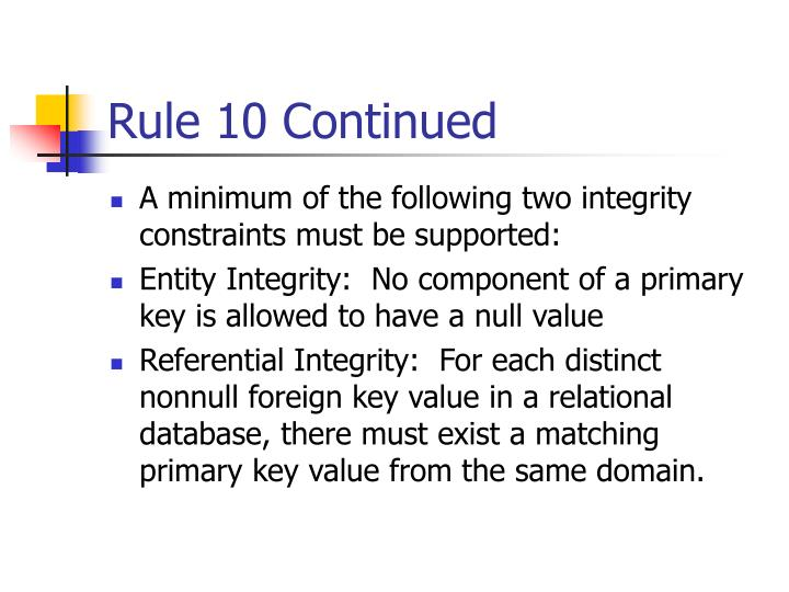 Rule 10 Continued