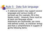 rule 5 data sub language