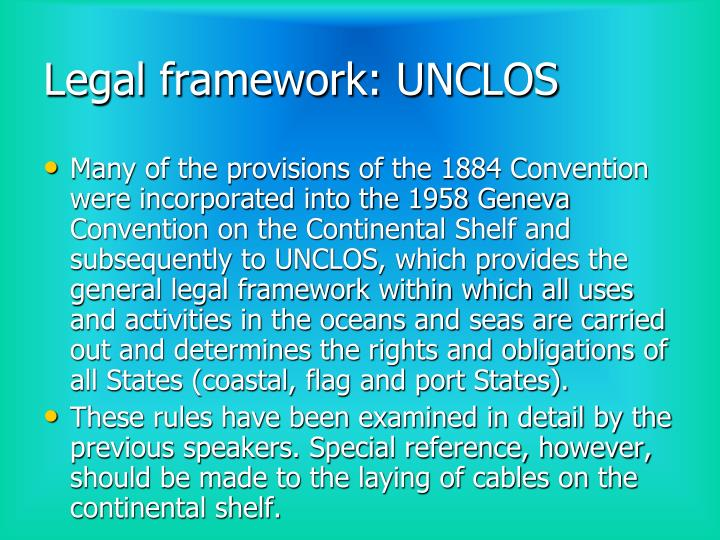 Legal framework: UNCLOS
