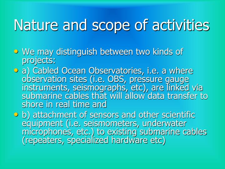 Nature and scope of activities