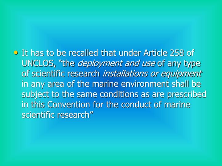 "It has to be recalled that under Article 258 of UNCLOS, ""the"