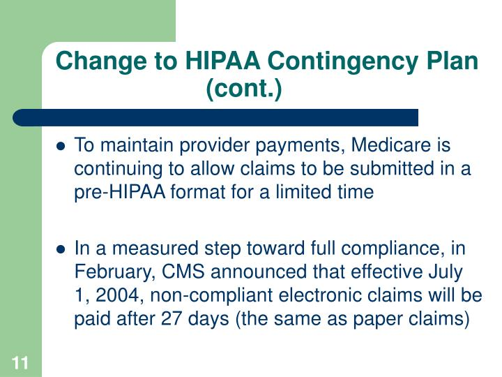 Change to HIPAA Contingency Plan  (cont.)