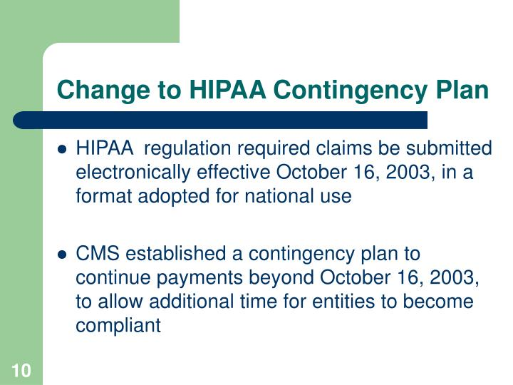 Change to HIPAA Contingency Plan