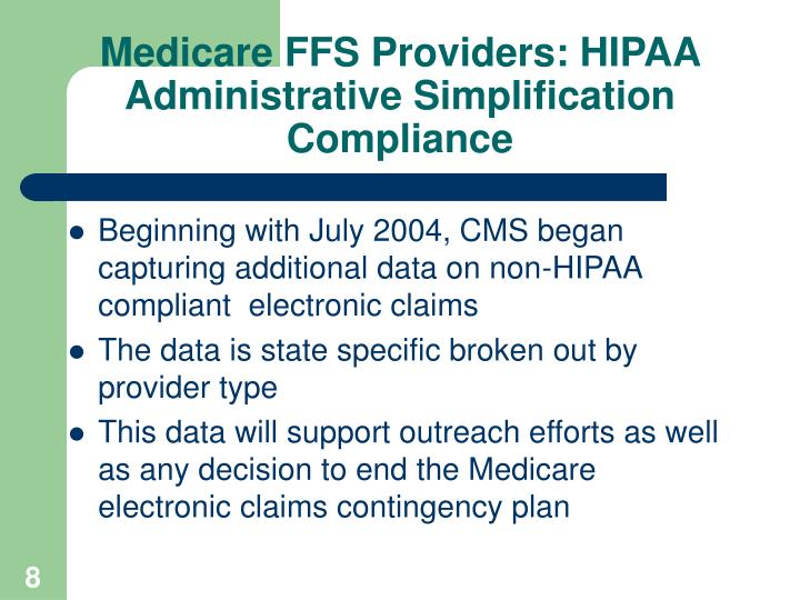 Medicare FFS Providers: HIPAA Administrative Simplification Compliance