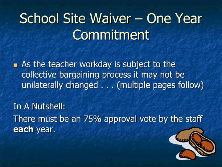 School Site Waiver – One Year Commitment