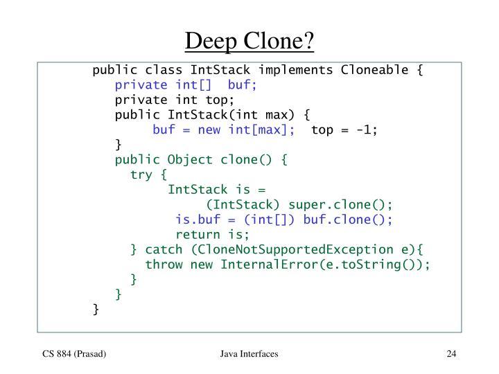 Deep Clone?