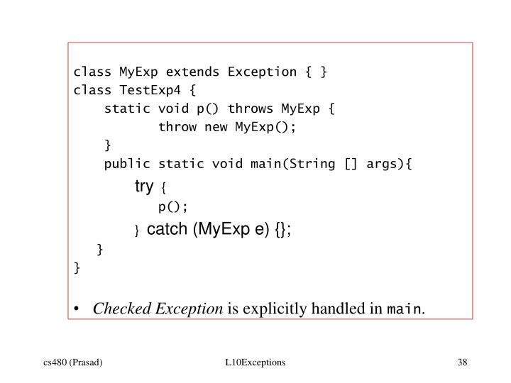 class MyExp extends Exception { }