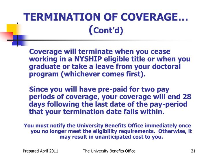 TERMINATION OF COVERAGE… (