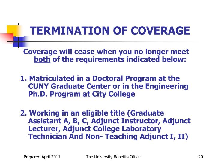 TERMINATION OF COVERAGE