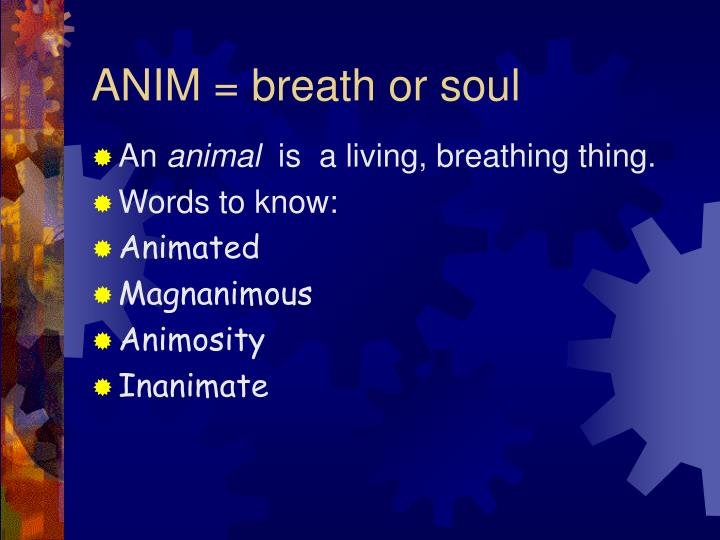 Anim breath or soul