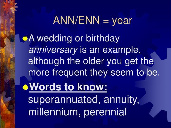 ANN/ENN = year