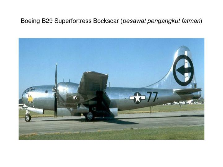 Boeing B29 Superfortress Bockscar