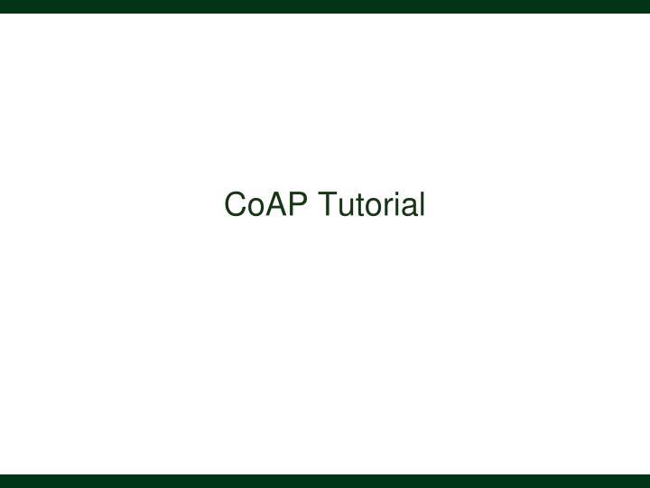 CoAP Tutorial