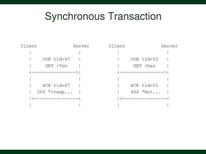 Synchronous Transaction