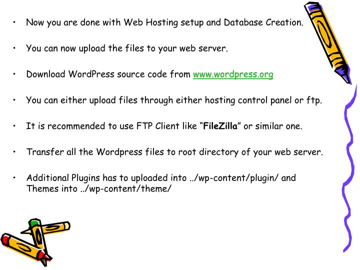 Now you are done with Web Hosting setup and Database Creation.