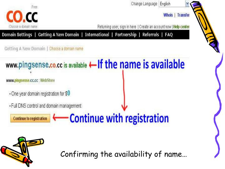 Confirming the availability of name…