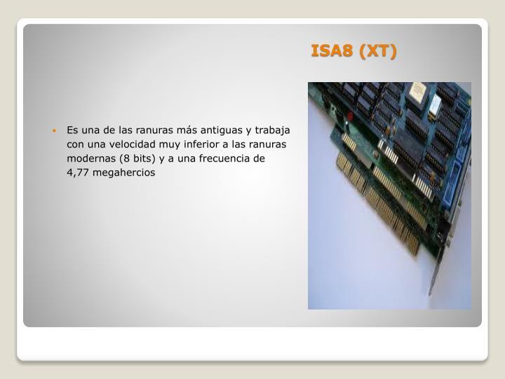 ISA8 (XT)