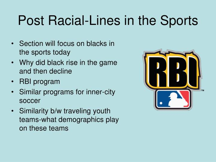 Post Racial-Lines in the Sports