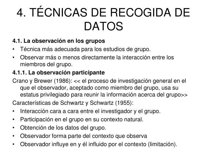 4. TÉCNICAS DE RECOGIDA DE DATOS